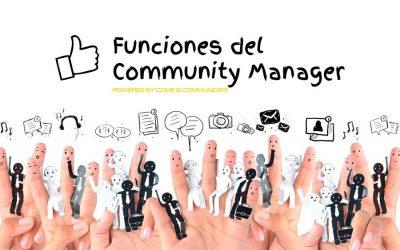 Las 10 funciones básicas que desarrolla un Community Manager