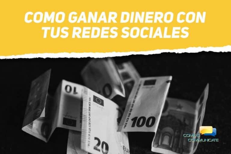 Como ganar dinero con tus redes sociales