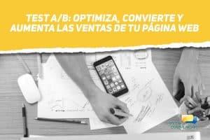 Test A/B: Optimiza, convierte y aumenta las ventas de tu página web